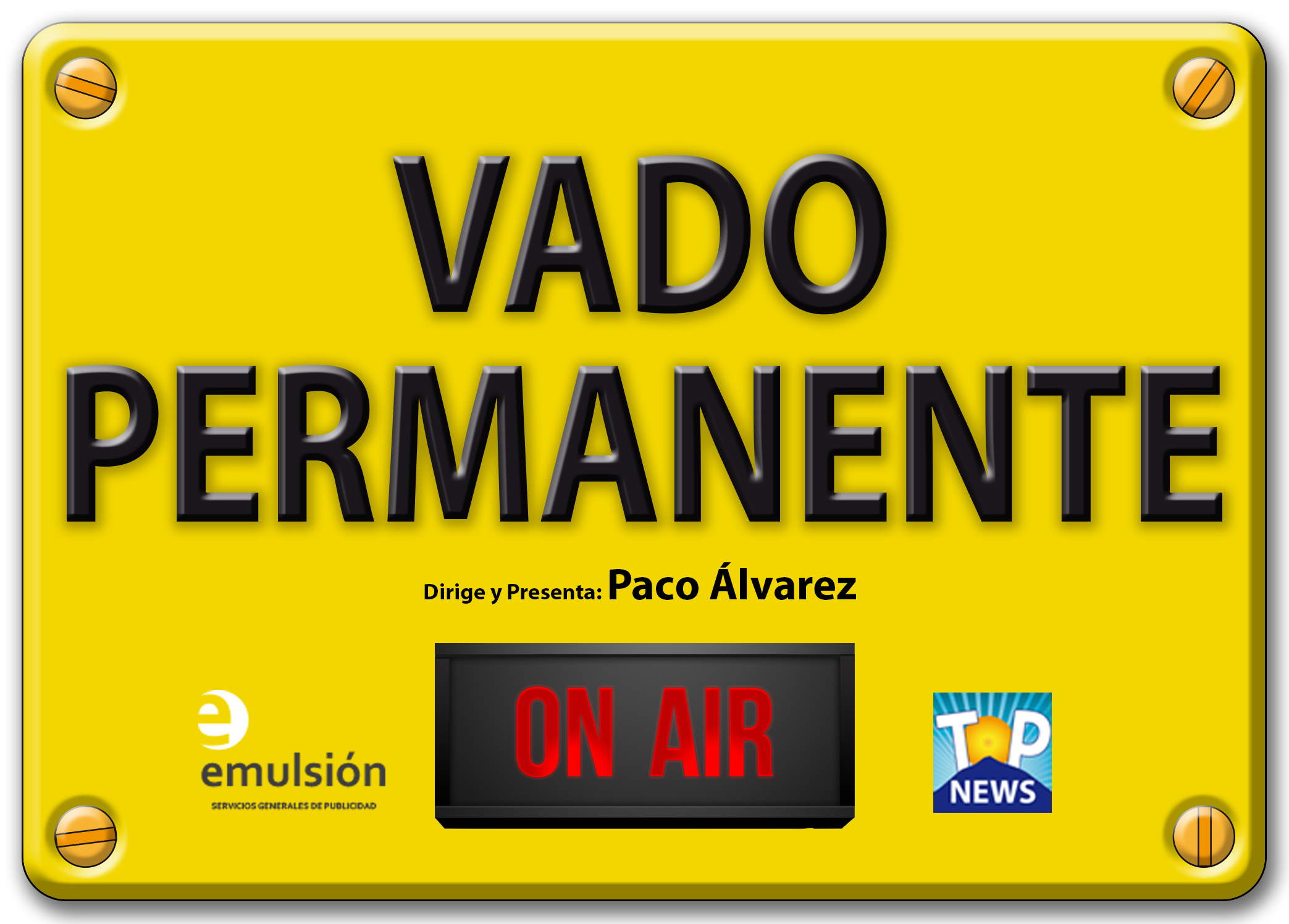 Placa Vado Relieve ON AIR